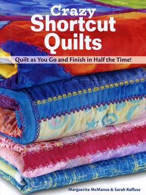 Crazy Shortcut Quilts Book